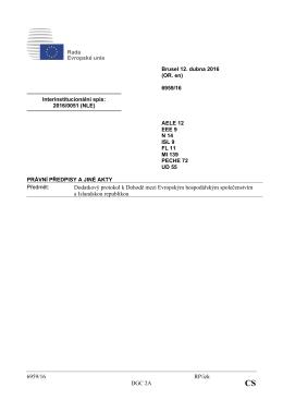 6959/16 RP/izk DGC 2A Dodatkový protokol k Dohodě mezi