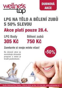 LPG na tělo a bělení zubů