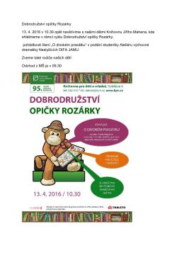 Dobrodružství opičky Rozárky 13. 4. 2016 v 10.30 opět navštívíme s