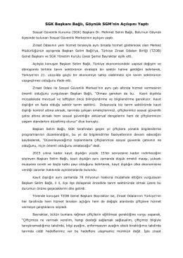 SGK Başkanı Bağlı, Göynük SGM`nin Açılışını Yaptı