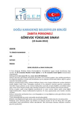Zabıta Sınav Soruları 19.12.2012 - Doğu Karadeniz Belediyeler Birliği