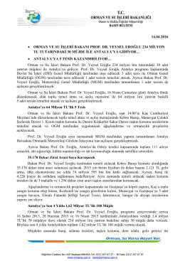 14.04.2016 • orman ve su işleri bakanı prof. dr. veysel eroğlu 234