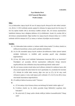 Eşya Hukuku Dersi (Çift) Pratik Çalışma (13.04.2016)