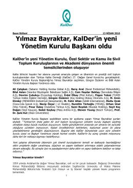 Yılmaz Bayraktar, KalDer`in yeni Yönetim Kurulu Başkanı oldu