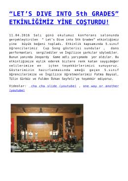 """""""LET`S DIVE INTO 5th GRADES"""" ETKİNLİĞİMİZ YİNE COŞTURDU!"""