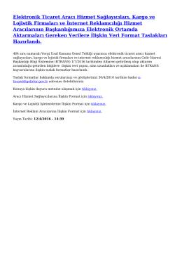 Elektronik Ticaret Aracı Hizmet Sağlayıcıları, Kargo ve Lojistik