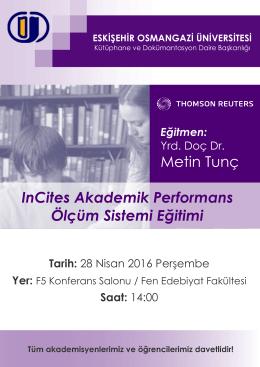 InCites Akademik Performans Ölçüm Sistemi Eğitimi Metin Tunç