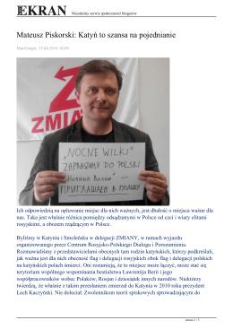 Mateusz Piskorski: Katyń to szansa na pojednianie