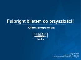 Oferta stypendialna Polsko-Amerykańskiej Komisji Fulbrighta.