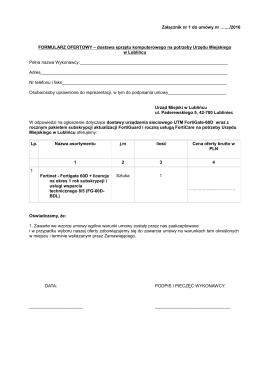 Załącznik nr 1 do umowy nr …..../2016 FORMULARZ OFERTOWY