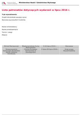 Lista patronatów dotyczących wydarzeń w lipcu 2016 r.
