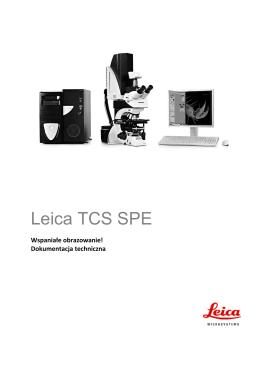 Leica TCS SPE - dokumentacja techniczna