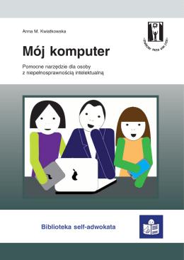 Mój komputer - Polskie Stowarzyszenie na Rzecz Osób z