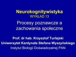 Wykład 13 - wbns.uksw.edu.pl