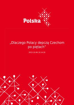 """""""Dlaczego Polacy depczą Czechom po piętach"""""""