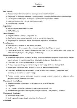 Regulamin TRAIL KAMIEŃSK Cele imprezy: a
