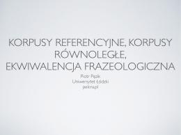 Korpusy referencyjne i równoległe w warsztacie tłumacza
