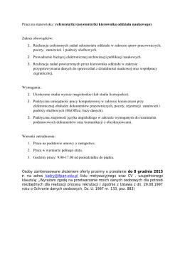 Praca na stanowisku : referenta/tki (asystenta/tki kierownika