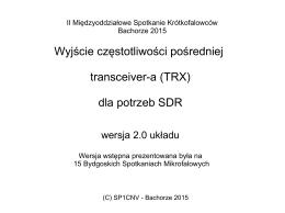 Wyjście częstotliwości pośredniej transceiver