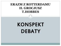 Erazm z Rotterdamu / Grocjusz / Hobbes