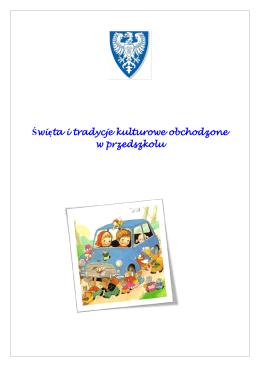 Święta i tradycje kulturowe obchodzone w przedszkolu