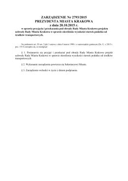 ZARZĄDZENIE Nr 2793/2015 PREZYDENTA MIASTA KRAKOWA z