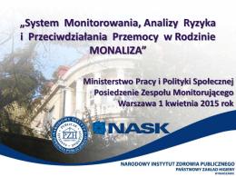 """""""System Monitorowania, Analizy Ryzyka i Przeciwdziałania"""