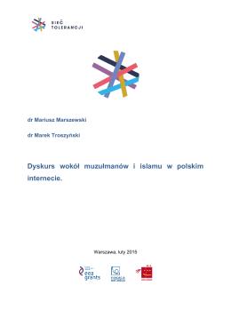Dyskurs wokół muzułmanów i islamu w polskim internecie.