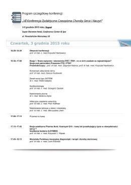 15.20–15.30 Otwarcie konferencji prof. dr hab. n. med.Krzysztof