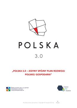 polska 3.0 – jedyny spójny plan rozwoju polskiej