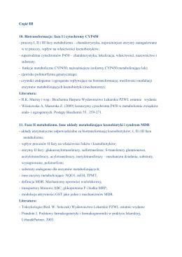 Część III 10. Biotransformacje: faza I i cytochromy CYP450