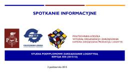 Prezentacja ze spotkania informacyjnego ZL XIII 2.10.2015