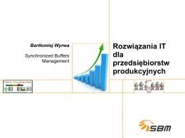 SBM-MRP Doskonałośc operacyjna - rozwiązania IT dla środowiska