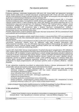 Załącznik nr 7 Plan włączenia społeczności 1. Opis przygotowania