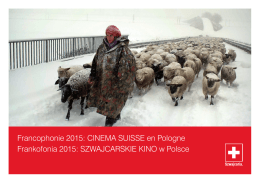Francophonie 2015: CINEMA SUISSE en Pologne Frankofonia