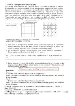 ZAD 3 (4p) Dla: p = 3 i q = 11 otrzymano zaszyfrowaną wiadomość 1