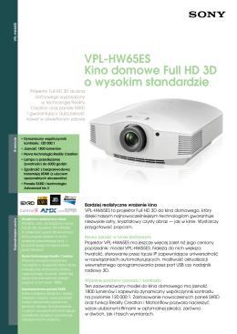 VPL-HW65ES Kino domowe Full HD 3D o wysokim standardzie