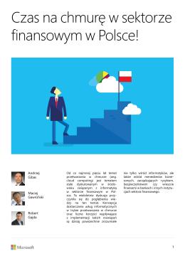Czas na chmurę w sektorze finansowym w Polsce! A.Gibas, M