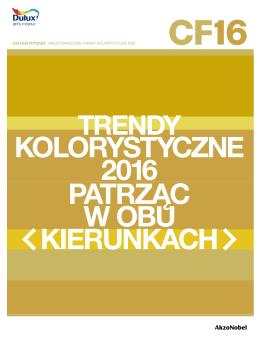 Colour FuturestM Międzynarodowe trendy kolorystyczne 2016