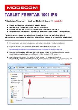 Aktualizacja Firmware >>> Android 4.2.2 Jelly Bean >>> wersja 1.1