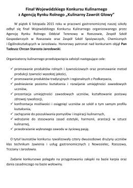 Finał Wojewódzkiego Konkursu Kulinarnego z Agencją Rynku