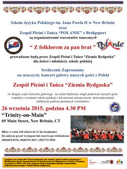 """"""" Z folklorem za pan brat """" Zespół Pieśni i Tańca """"Ziemia Bydgoska"""