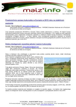 Powierzchnia uprawy kukurydzy w Europie w 2015 roku na