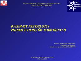 dylematy przyszłości polskich okrętów podwodnych