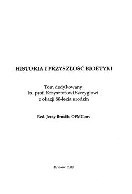 HISTORIA I PRZYSZŁOŚĆ BIOETYKI