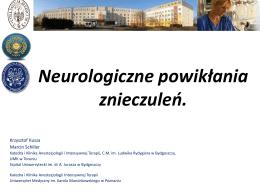 Neurologiczne powikłania znieczuleń.