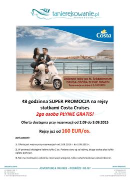 48 godzinna SUPER PROMOCJA na rejsy statkami Costa Cruises