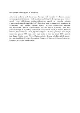 Opis sylwetki naukowej prof. K. Szalewicza