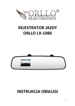 Instrukcja rejestratora samochodowego ORLLO LX-1080