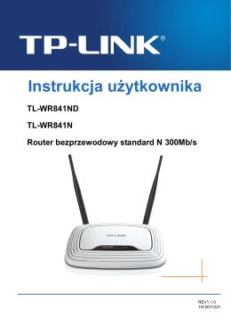 Podręcznik Użytkownika Routera TP-LINK TL-WR841N